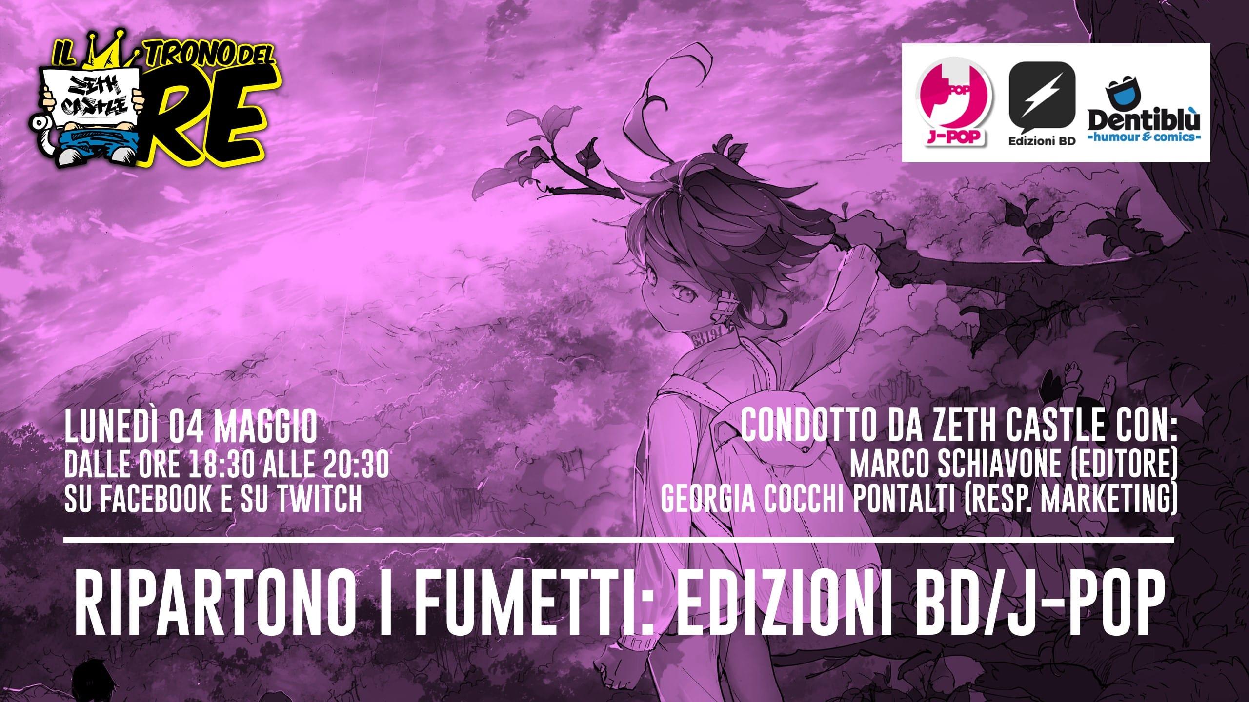 Il Trono del Re: ospite J-Pop Manga, Edizioni BD, Edizioni Dentiblù