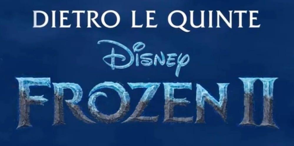 Frozen II - Dietro le quinte