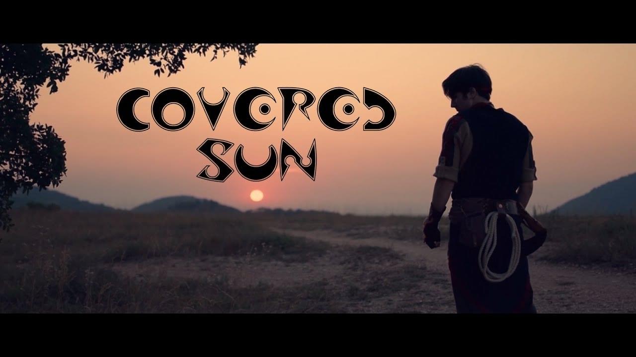 Covered Sun, ecco i primi 15 minuti