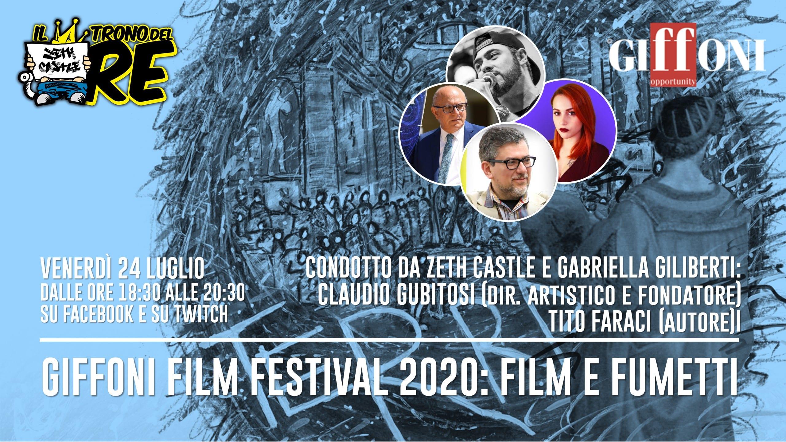 Il Trono del Re: speciale Giffoni Film Festival 2020 con C. Gubitosi e T. Faraci.