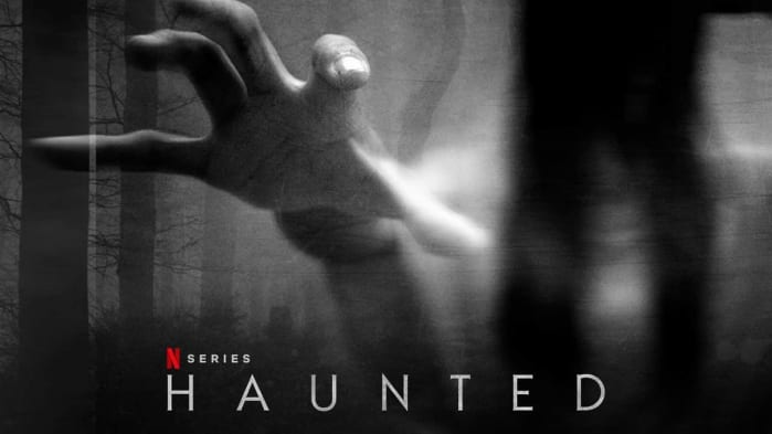 haunted serie tv horror netflix