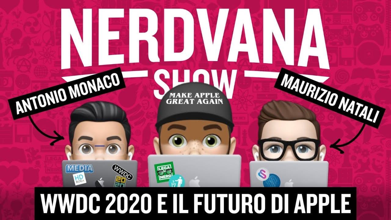 WWDC 2020 e il Futuro di Apple - Nerdvana Show 10