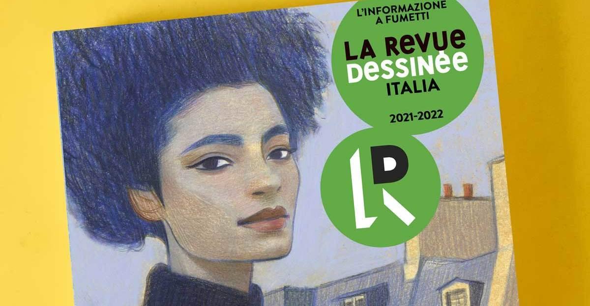 La Revue Dessinée Italia: una rivista di attualità a fumetti anche in Italia