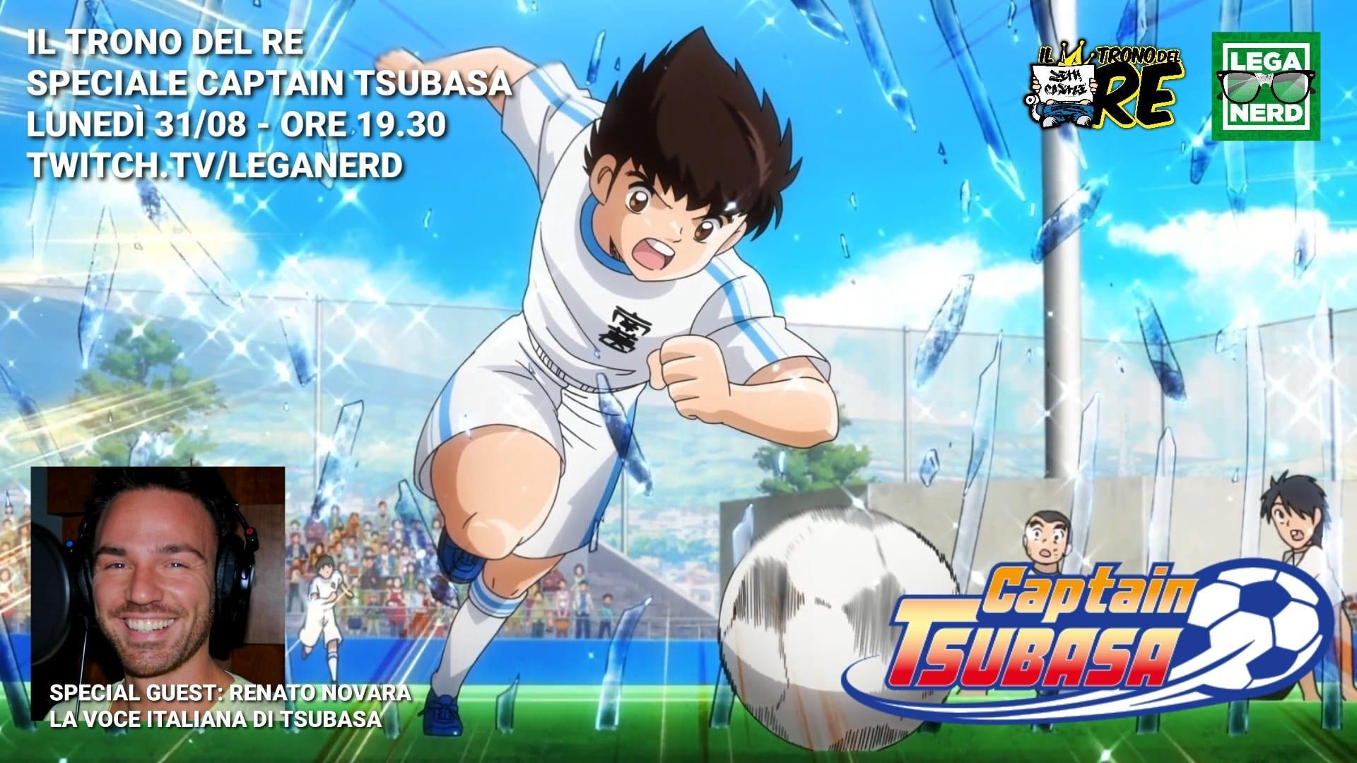 Il Trono del Re: Speciale Captain Tsubasa con Renato Novara