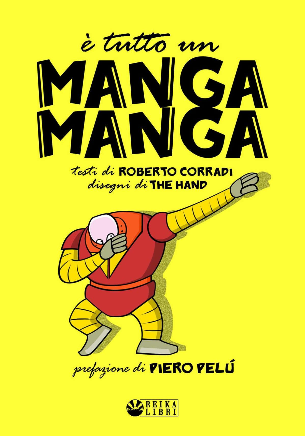 È tutto un Manga Manga: la non-enciclopedia satirica sui robottoni giapponesi