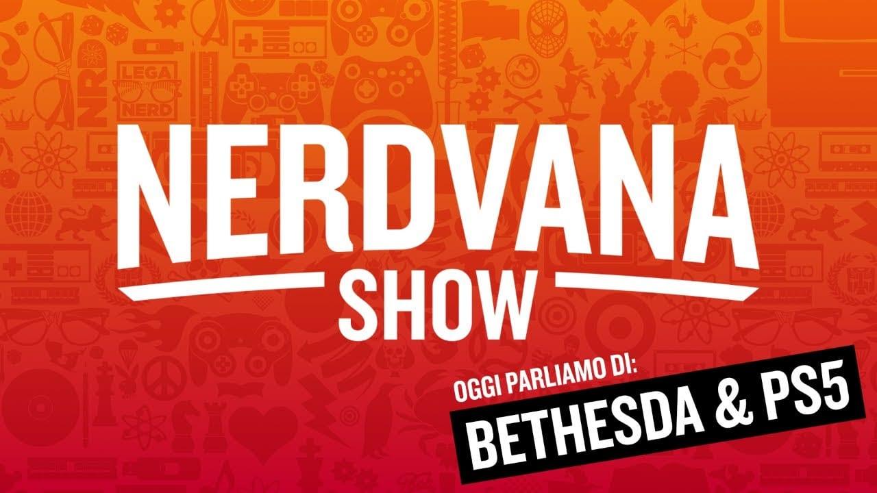 Bethesda, Microsoft, Sony, Netflix e il futuro dell'intrattenimento - Nerdvana 15