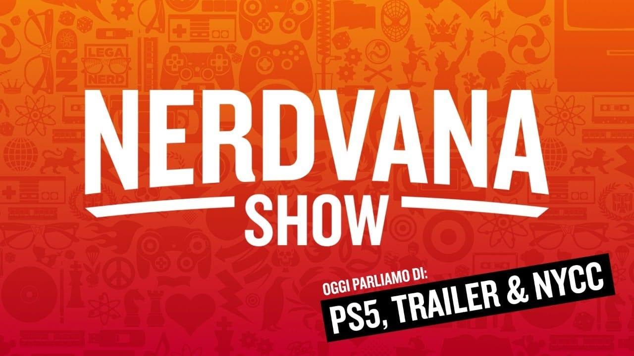 PS5 Teardown, gli ultimi Trailer e il New York Comic-Con - Nerdvana 16
