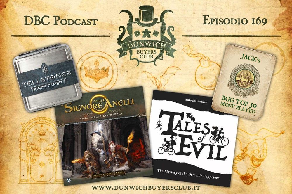 Episodio 169: BGG Top 50, Tellstones: King's Gambit, Viaggi nella Terra di Mezzo – Sentieri nell'Ombra, Tales of Evil