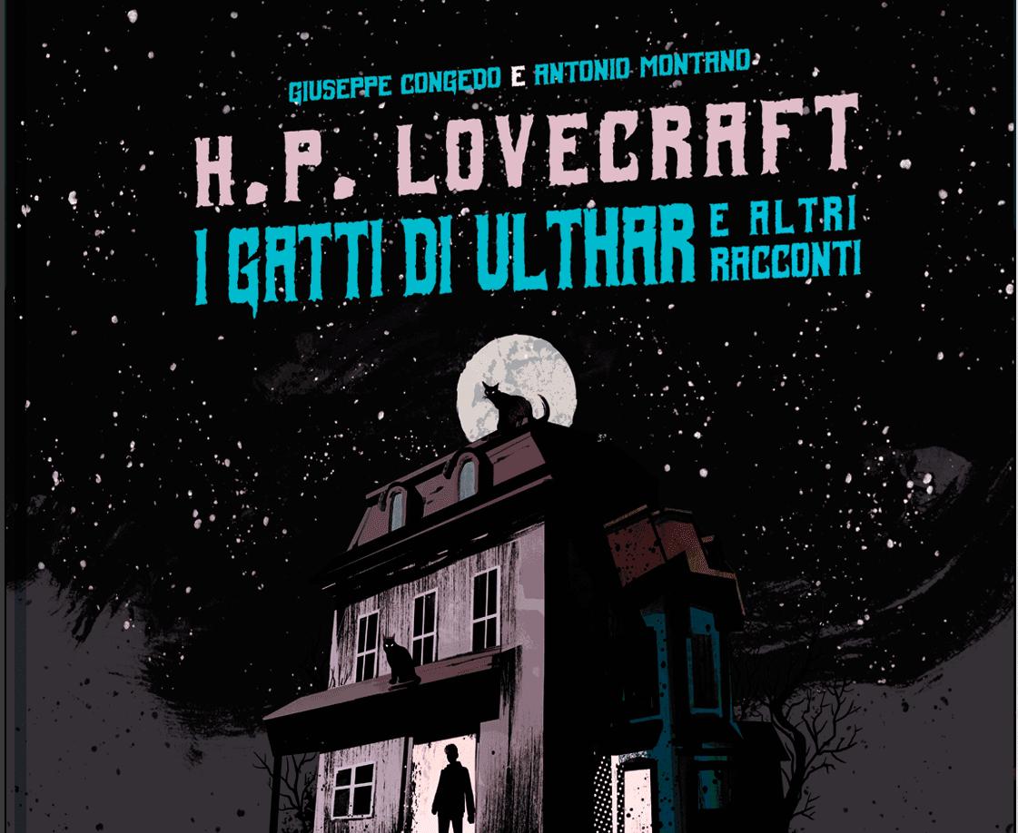 Lovecraft: Nicola Pesce Editore propone una raccolta di storie a fumetti