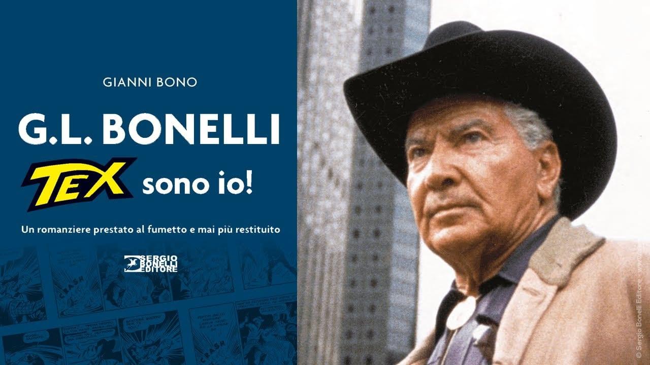 Gianluigi Bonelli, Tex sono io!