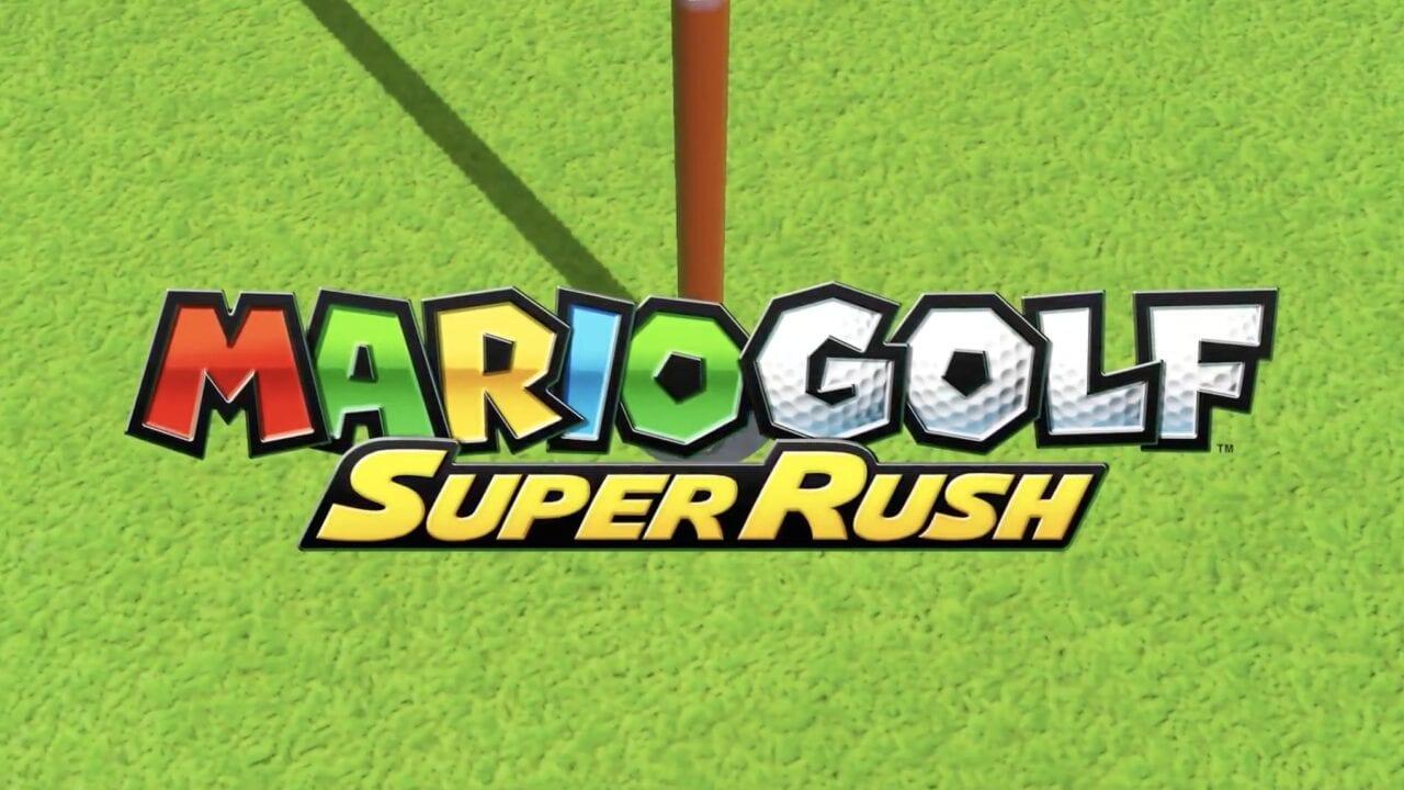 Mario Golf: Super Rush annunciato al Nintendo Direct, arriverà a giugno 2021