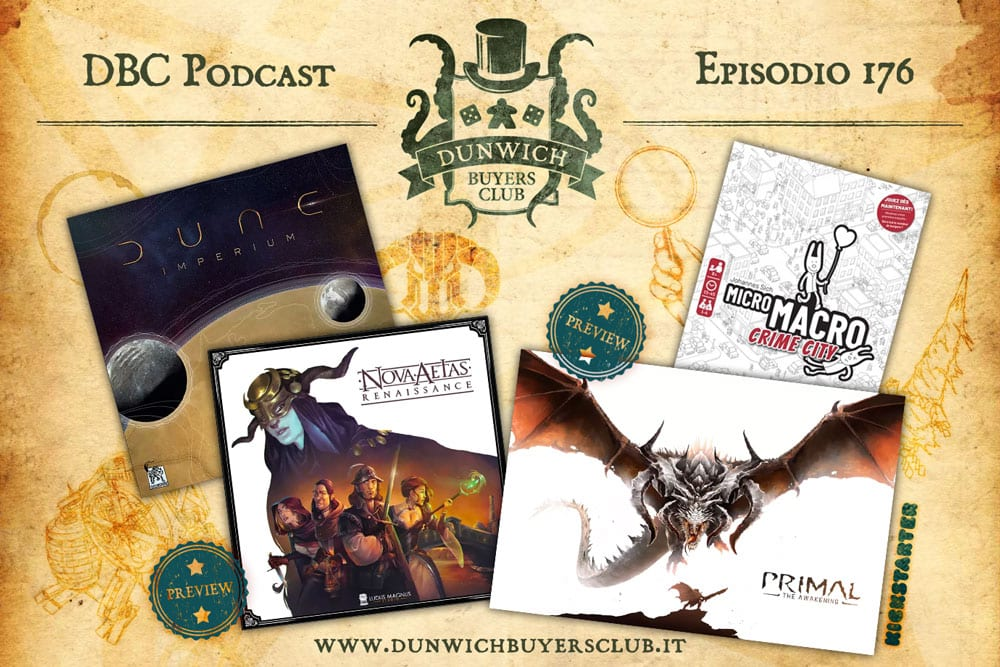 DBC 176: Dune Imperium, Nova Aetas: Renaissance, Primal: The Awakening, MicroMacro