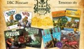 DBC 183: Schotten Totten 1 vs 2, Arkham Horror 2^ vs 3^, Riders of the North Sea vs Predoni di Scizia, Agricola vs Agricola Family