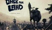 Once Our Land: la graphic novel diventa un film d'animazione