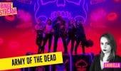 Army Of The Dead, recensione del film di Zack Snyder su Netflix #BingeStream