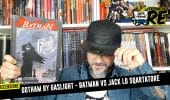 Gotham by Gaslight, Batman VS Jack Lo Squartatore! #IlTronoDelRe