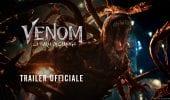 Venom: La Furia Di Carnage - Il trailer ufficiale del film