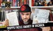 Troppo Facile Amarti in Vacanza di Giacomo Keison Bevilacqua, recensione #IlTronoDelRe