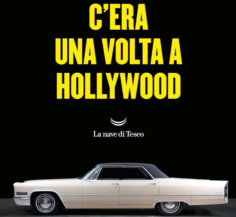 L'1 luglio arriverà in contemporanea mondiale, e quindi anche in Italia, il romanzo su C'era una volta a...Hollywood di Quentin Tarantino.
