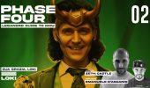 Phase Four Loki Ep. 02 - Sua Grazia, Loki co Emanuele D'Ascanio