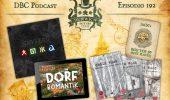 DBC 192: BGG Top 50, Skytear, Dorfromantik, Child Wood trilogy