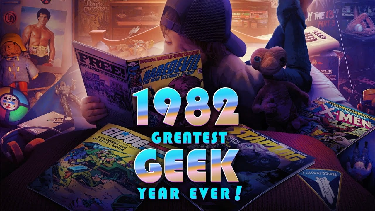 1982: the greatest geek year ever