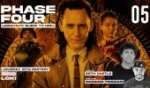 Phase Four Loki - ep. 05 Journey Into Mystery con Massimo Triggiani