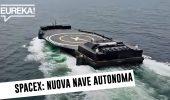 A Shortfall of Gravitas, la nuova nave autonoma di Space X: come funziona #InPochiMinuti