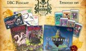 DBC 196: Shepy / Goritaire / Fish, Farewell, Forever, Vilùpera e Mattanza, Cloudspire (parte 2), Iron Helm expansion packs
