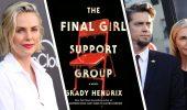 The Final Girl Support Group: Charlize Theron e Andy Muschietti lavoreranno all'adattamento per HBO Max
