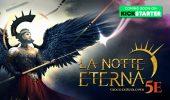 La Notte Eterna: in arrivo l'edizione italiana per D&D 5e con un Kickstarter di Ali Ribelli Edizioni