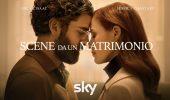 Scene da un matrimonio: il trailer della serie su Sky con Oscar Isaac e Jessica Chastain