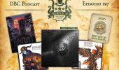 DBC 197: BGG Top 50, La Guerra della Rosa Nera, Nova Aetas Chronicles, Black Rose Wars Rebirth