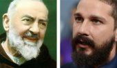Padre Pio: Shia LaBeouf interpreterà il santo nel nuovo film di Abel Ferrara