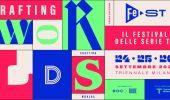 FeST - Il Festival delle serie Tv 2021: Crafting Worlds e Serial Awards al centro della terza edizione
