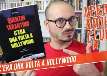 C'Era una Volta a Hollywood, il romanzo di Quentin Tarantino Recensione Libro